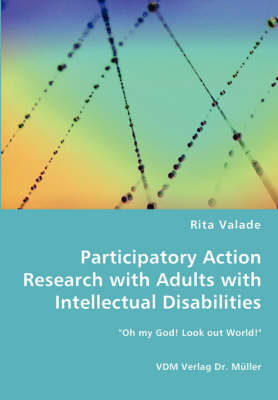 Participatory Action Research with Adults with Intellectual Disabilities