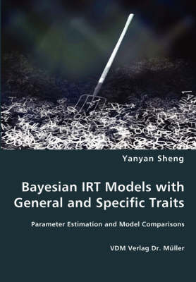 Bayesian Irt Models with General and Specific Traits