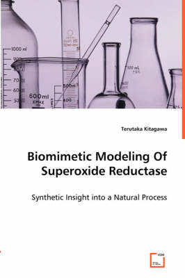 Biomimetic Modeling of Superoxide Reductase - Synthetic Insight Into a Natural Process