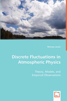 Discrete Fluctuations in Atmospheric Physics