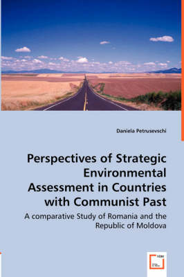Perspectives of Strategic Environmental Assessment in Countries with Communist Past