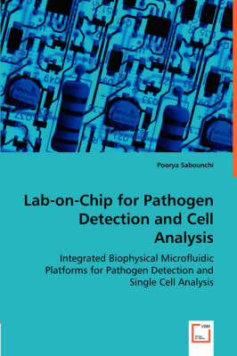 Lab-On-Chip for Pathogen Detection and Cell Analysis