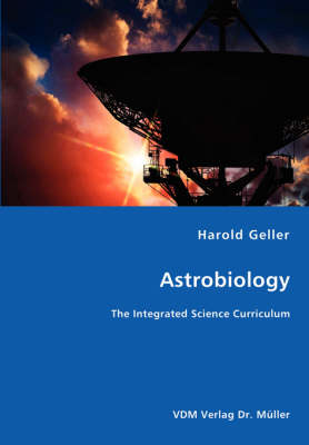 Astrobiology - The Integrated Science Curriculum