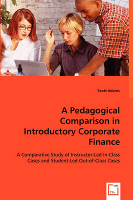 A Pedagogical Comparison in Introductory Corporate Finance
