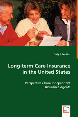 Long-Term Care Insurance in the United States