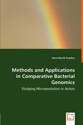 Methods and Applications in Comparative Bacterial Genomics - Studying Microevolution in Action