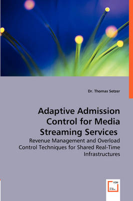Adaptive Admission Control for Media Streaming Services