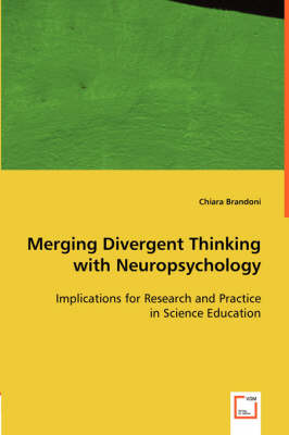 Merging Divergent Thinking with Neuropsychology