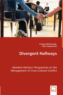 Divergent Hallways - Resident Advisors' Perspectives on the Management of Cross-Cultural Conflict