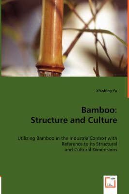 Bamboo: Structure and Culture