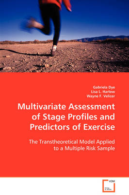 Multivariate Assessment of Stage Profiles and Predictors of Exercise
