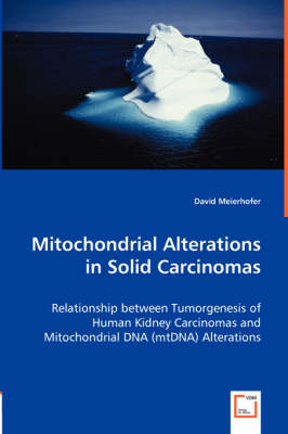 Mitochondrial Alterations in Solid Carcinomas