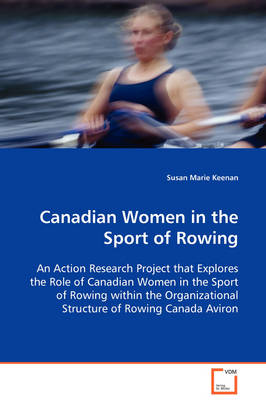 Canadian Women in the Sport of Rowing