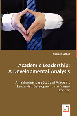 Academic Leadership: A Developmental Analysis