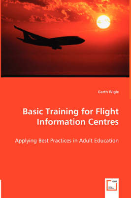 Basic Training for Flight Information Centres - Applying Best Practices in Adult Education