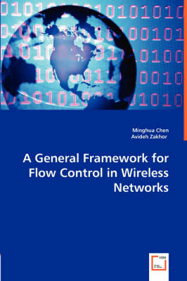 A General Framework for Flow Control in Wireless Networks