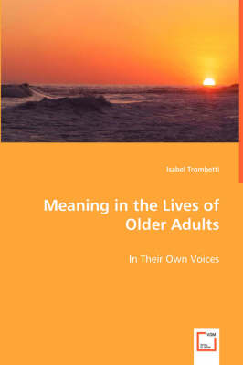 Meaning in the Lives of Older Adults