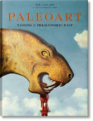 Paleoart: Visions of the Prehistoric Past, 1830-1990