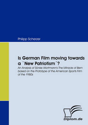 Is German Film Moving Towards a 'New Patriotism'?