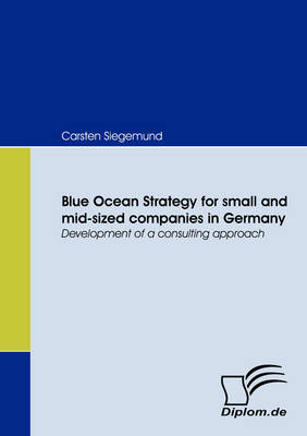 Blue Ocean Strategy for Small and Mid-sized Companies in Germany