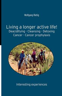 Living a Longer Active Life!