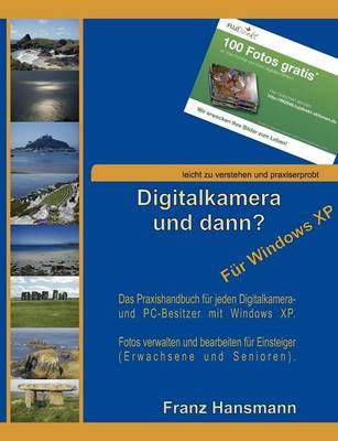 Digitalkamera Und Dann? - Fur Windows XP