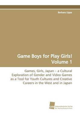 Game Boys for Play Girls! Volume 1