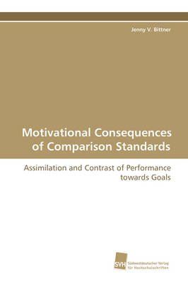 Motivational Consequences of Comparison Standards