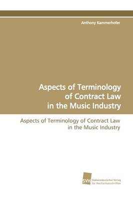 Aspects of Terminology of Contract Law in the Music Industry