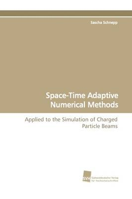 Space-Time Adaptive Numerical Methods