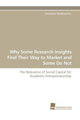 Why Some Research Insights Find Their Way to Market and Some Do Not
