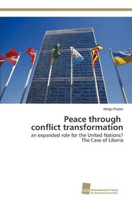 Peace Through Conflict Transformation