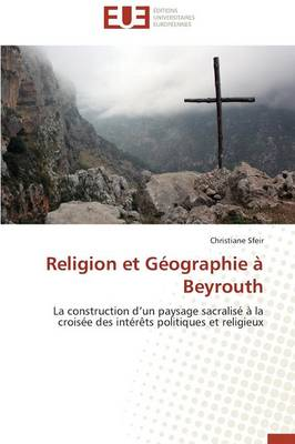 Religion Et Geographie a Beyrouth