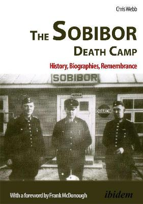 the sobibor extermination camp history essay To be the last polish jew to survive the sobibor extermination camp,  the  history of the place was so well concealed that the underground.