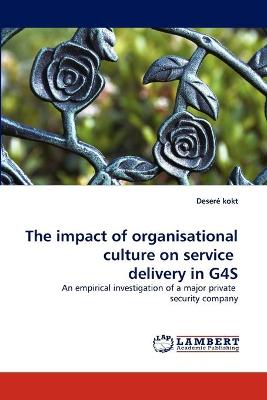 The Impact of Organisational Culture on Service Delivery in G4s