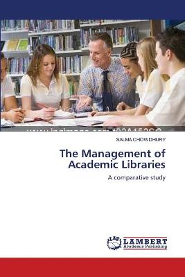 The Management of Academic Libraries