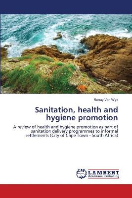 Sanitation, Health and Hygiene Promotion