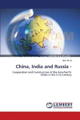 China, India and Russia -
