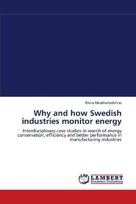 Why and How Swedish Industries Monitor Energy