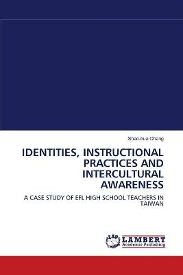 Identities, Instructional Practices and Intercultural Awareness