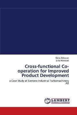 Cross-Functional Co-Operation for Improved Product Development