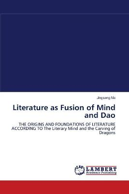 Literature as Fusion of Mind and DAO