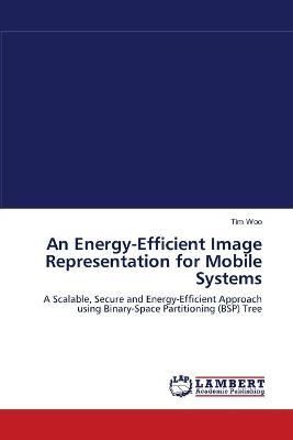 An Energy-Efficient Image Representation for Mobile Systems