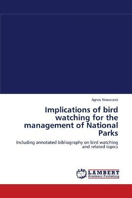 Implications of Bird Watching for the Management of National Parks