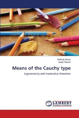Means of the Cauchy Type