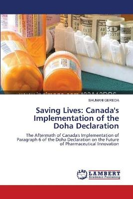 Saving Lives: Canada's Implementation of the Doha Declaration