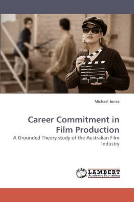Career Commitment in Film Production
