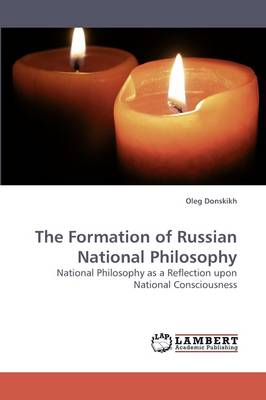 The Formation of Russian National Philosophy