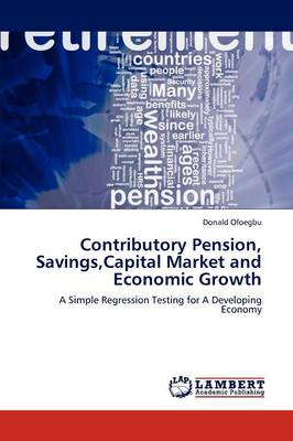 Contributory Pension, Savings, Capital Market and Economic Growth
