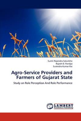 Agro-Service Providers and Farmers of Gujarat State